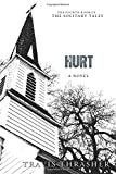 Image of Hurt: A Novel (Solitary Tales Series)