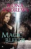 Magic Bleeds (Kate Daniels, Book 4)