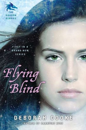 Cover of Flying Blind: The Dragon Diaries