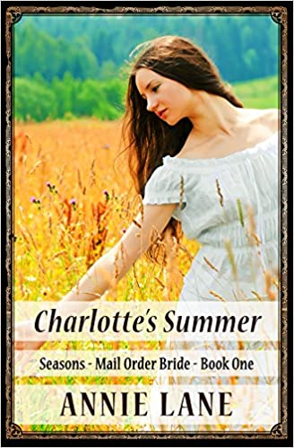 Mail Order Bride -Charlotte's Summer