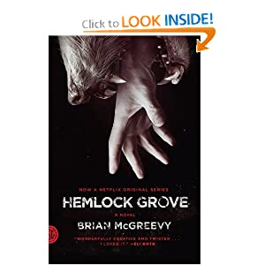 Hemlock Grove - Brian McGreevy