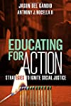 Educating for Action: Strategies to I...