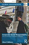 img - for Corporate Social Responsibility: The Role of Business in Sustainable Development (Global Institutions) book / textbook / text book