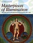 Masterpieces of Illumination: The Wor...