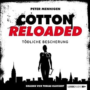 Tödliche Bescherung (Cotton Reloaded 15) Hörbuch