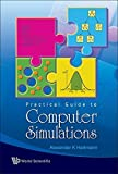 img - for A Practical Guide To Computer Simulation (Book & CD Rom) by Alexander K. Hartmann (2009) Paperback book / textbook / text book