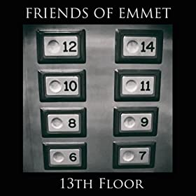 13th floor friends of emmet mp3 downloads for 13th floor review