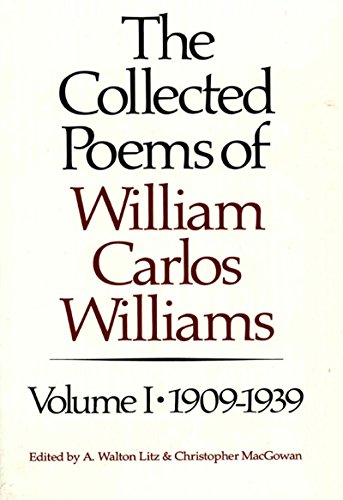 Image of The Collected Poems of William Carlos Williams: 1909-1939