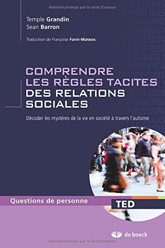 Comprendre les règles tacites des relations sociales décoder les mystères de la vie en société