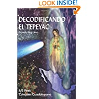 Decodificando el Tepeyac (Spanish Edition)