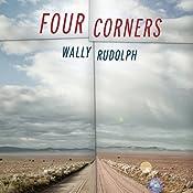 Four Corners: A Novel   [Wally Rudolph]