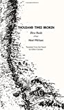 Thousand Times Broken: Three Books