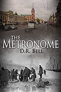 (FREE on 10/30) The Metronome by D. R. Bell - http://eBooksHabit.com