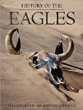 History Of The Eagles [DVD] [2013]