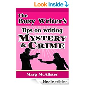 The Busy Writer's Tips on Writing Mystery and Crime