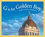 G is for Golden Boy: A Manitoba Alphabet