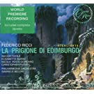 Ricci: La prigione di Edimburgo [Highlights] [World Premiere Recroding]