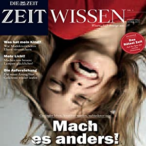 ZeitWissen, Februar / März 2013 Audiomagazin