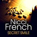 Secret Smile Audiobook by Nicci French Narrated by Julie Maisey