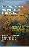 img - for Earth, Animal, and Disability Liberation: The Rise of the Eco-Ability Movement book / textbook / text book