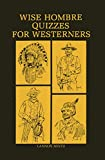 img - for Wise Hombre Quizzes for Westerners book / textbook / text book
