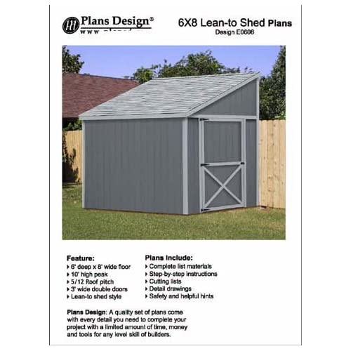 Tool Shed Plans, Lean To Roof Style Shed Plans, 6 X 8