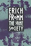 The Sane Society (0030184460) by Fromm, Erich
