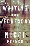 Waiting for Wednesday: A Frieda Klein Mystery (Freida Klein)