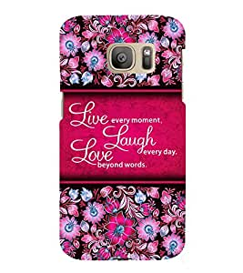 Live Every Moment 3D Hard Polycarbonate Designer Back Case Cover for Samsung Galaxy S7 Edge :: Samsung Galaxy S7 Edge Duos G935F