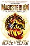 Magisterium: The Copper Gauntlet (Mag...