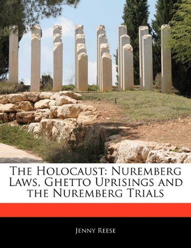 The Holocaust: Nuremberg Laws, Ghetto Uprisings and the Nuremberg Trials
