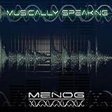 Songtexte von Menog - Musically Speaking