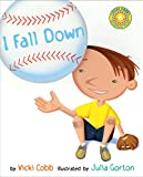 img - for I Fall Down (Outstanding Science Trade Books for Students K-12) book / textbook / text book