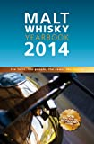 Malt Whisky Yearbook 2014: The Facts, the People, the News, the Stories