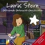 Lauras Stern: Glitzernde Gutenacht-Geschichten | Klaus Baumgart,Cornelia Neudert