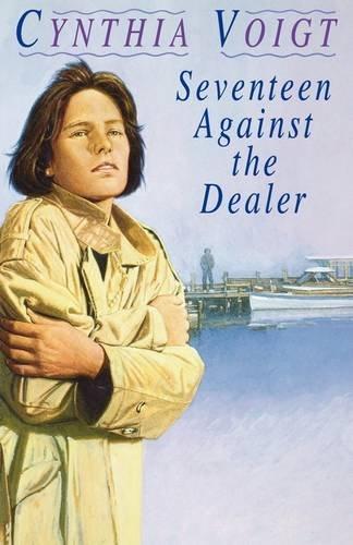 Seventeen Against the Dealer (Tillerman Series) PDF