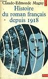 echange, troc Magny Claude-Edmonde - Histoire du roman français depuis 1918