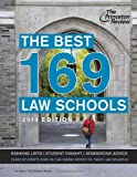 The Best 169 Law Schools, 2014 Edition (Graduate School Test Preparation)