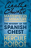 The Mystery of the Spanish Chest: An Agatha Christie Short Story
