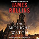 The Midnight Watch: A Sigma Force Short Story (       UNABRIDGED) by James Rollins Narrated by Christian Baskous