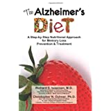 The Alzheimer's Diet: A Step-by-Step Nutritional Approach for Memory Loss Prevention and Treatment (Volume 1) ~ Richard S Isaacson MD