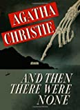 Image of And Then There Were None (Facsimile Edition) by Christie, Agatha (2013) Hardcover