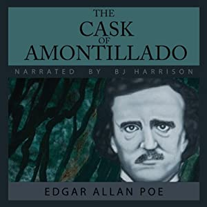 The Cask of Amontillado | [Edgar Allan Poe]