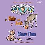 Animal Rescue Team: Show Time, Book 4   Sue Stauffacher
