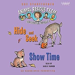 Animal Rescue Team: Show Time, Book 4 | [Sue Stauffacher]