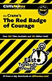 CliffsNotes on Cranes The Red Badge of Courage (Cliffsnotes Literature Guides)