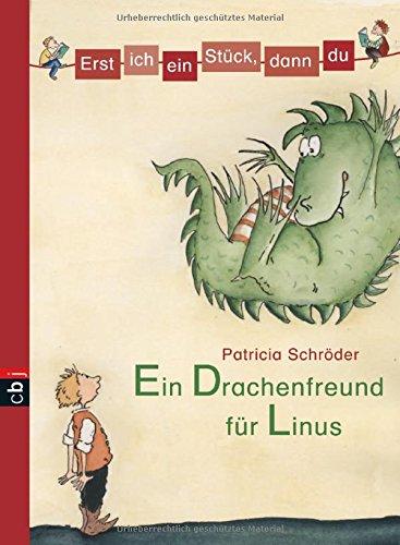 Ein Drachenfreund für Linus (Erst ich ein Stück, dann du, #1)
