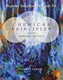 img - for Student Solutions Manual for Zumdahl/DeCoste's Chemical Principles, 7th book / textbook / text book
