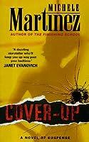 Cover-up: A Novel of Suspense (Melanie Vargas)