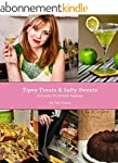 Tipsy Treats & Salty Sweets: A Guide...